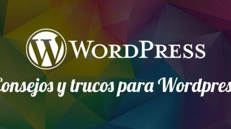 Consejos y trucos para WordPress