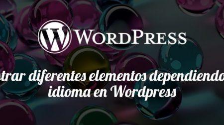 Mostrar diferentes elementos dependiendo del idioma en WordPress