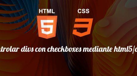 Controlar divs con checkbox mediante html5/css3