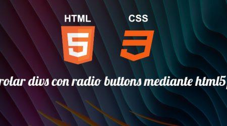 Controlar divs con radio buttons mediante html5/css3